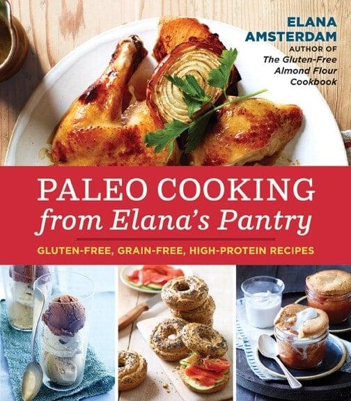 Paleo Cooking from Elana's Pantry Elana Amsterdam book
