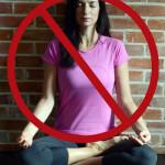 I Won't Meditate