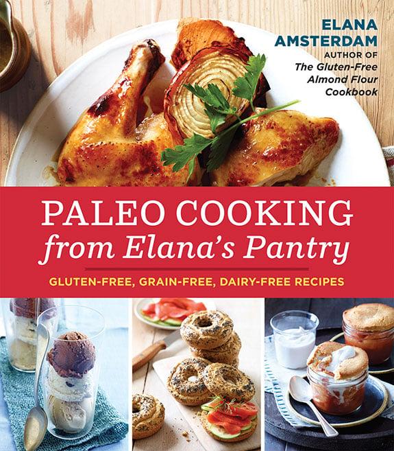 paleo cooking elana's pantry