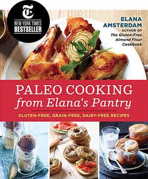 The gluten free almond flour cookbook by elana amsterdam elanas pantry elana amsterdam paleo cookbook forumfinder Image collections